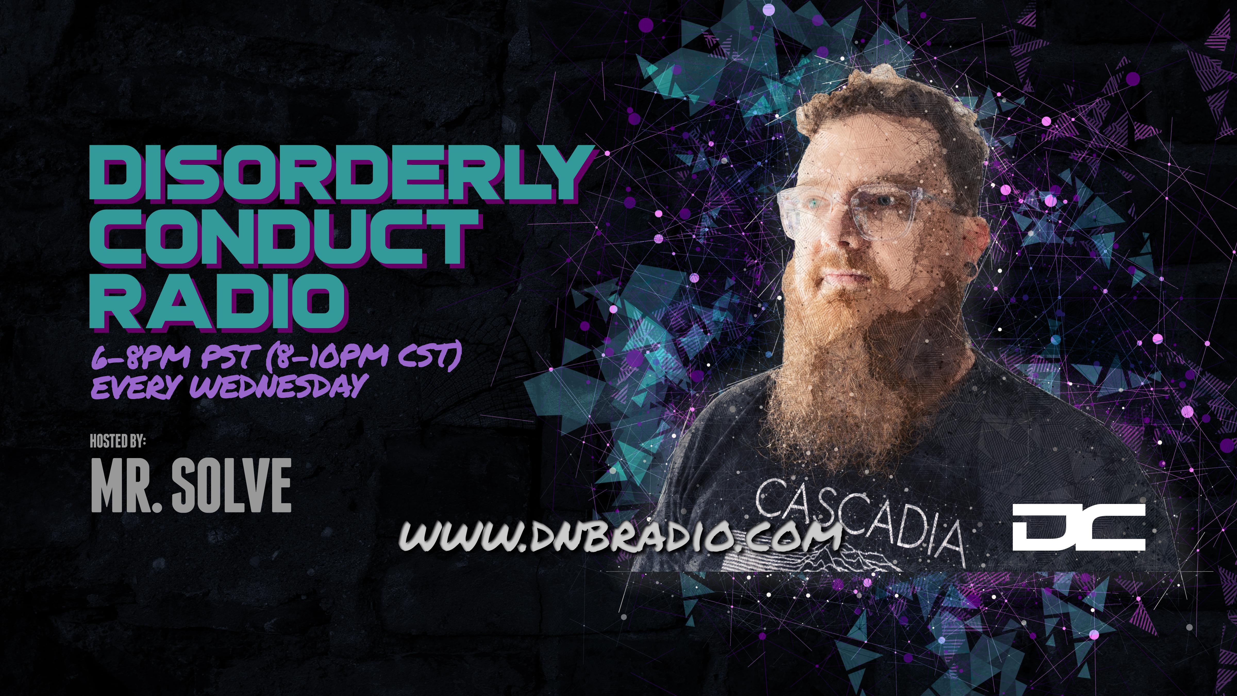 Mr  Solve - Disorderly Conduct Radio 072419 Jul 25 2019 via DNBRadio