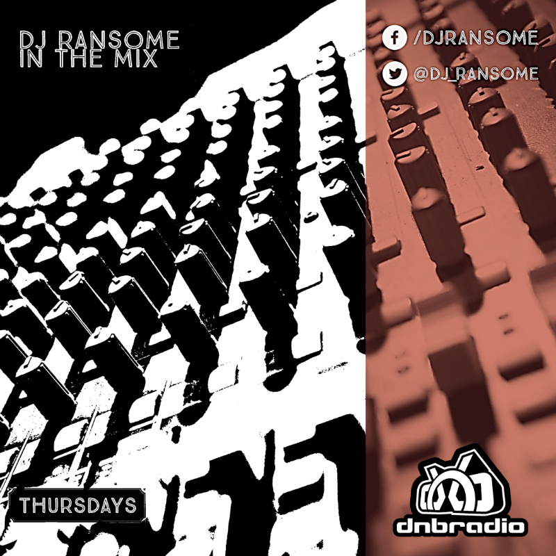 DJ Ransome - In The Mix 230 DnBRadio 24/7 - Main DnB Channel
