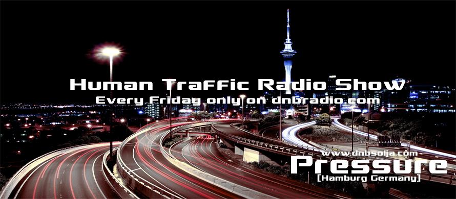 Human Traffic Vol.307 - Pressure (2016) - listen on dnbradio.com